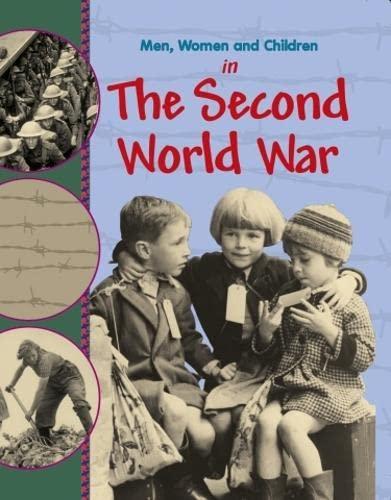 Men, Women and Children: In the Second World War By Peter Hepplewhite