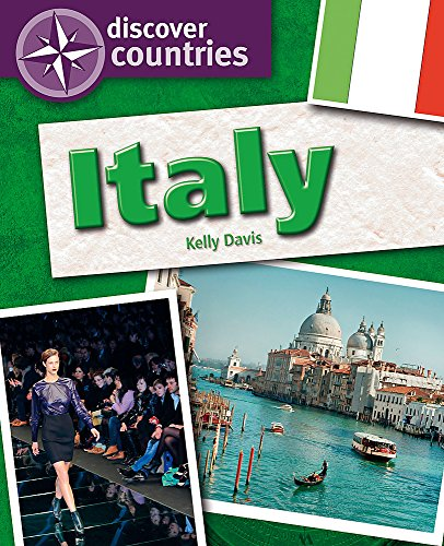 Discover Countries: Italy By Kelly Davis