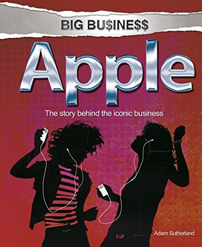 Big Business: Apple By Adam Sutherland