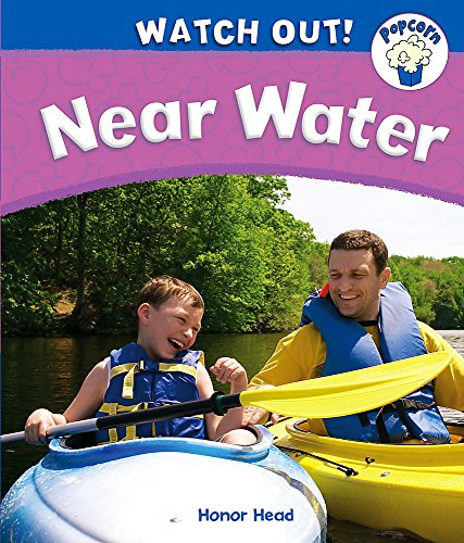 Popcorn: Watch Out!: Near Water By Honor Head