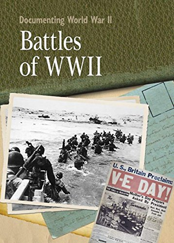 Battles Of World War II (Documenting WWII) By Neil Tonge