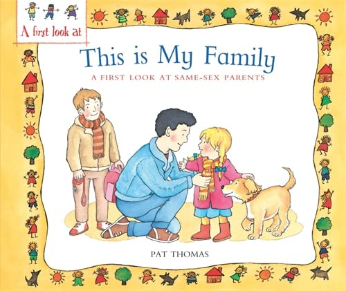 A First Look At: Same-Sex Parents: This is My Family von Pat Thomas