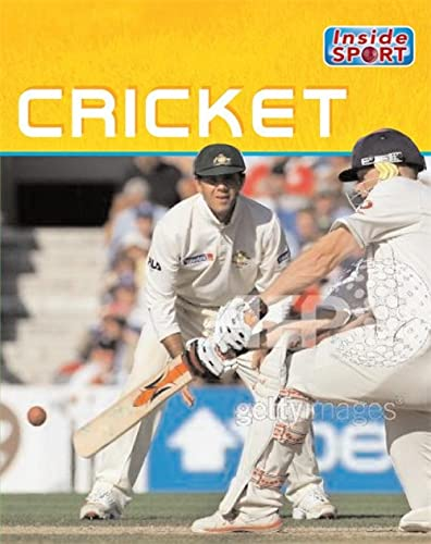 Inside Sport: Cricket By Clive Gifford