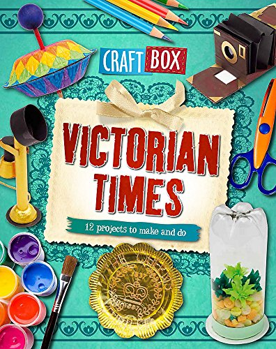Craft Box: Victorian Times By Jillian Powell