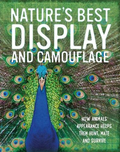 Nature's Best: Display and Camouflage by Tom Jackson