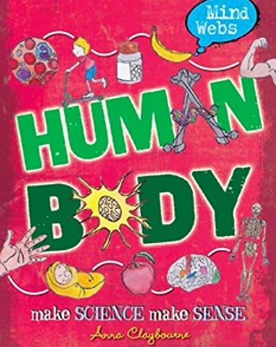 Mind Webs: Human Body By Anna Claybourne