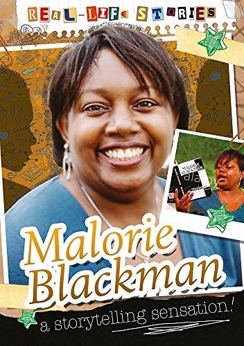 Real-life Stories: Malorie Blackman By Sarah Eason