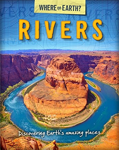 The Where on Earth? Book of: Rivers By Susie Brooks