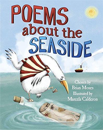 Poems About: The Seaside By Brian Moses