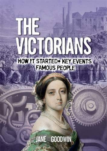 All About: The Victorians By Jane Goodwin