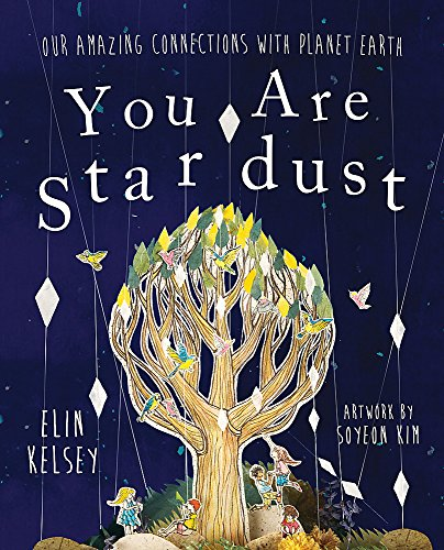 You are Stardust von Elin Kelsey