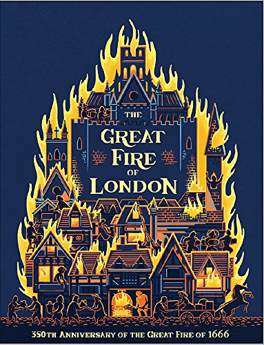 The Great Fire of London By Emma Adams