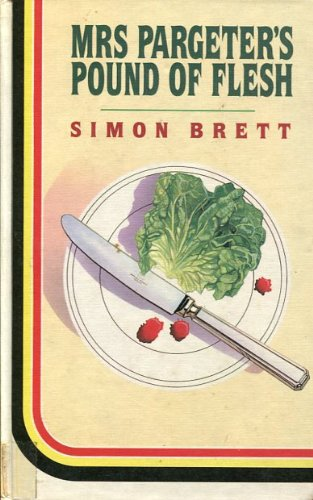 Mrs. Pargeter's Pound of Flesh By Simon Brett