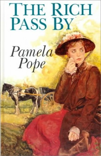 The Rich Pass by By Pamela Pope