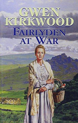 Fairlyden at War By Gwen Kirkwood