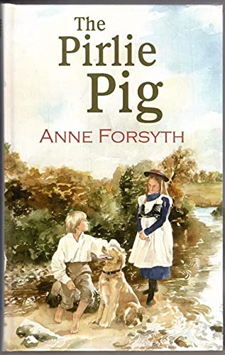 The Pirlie Pig By Anne Forsyth