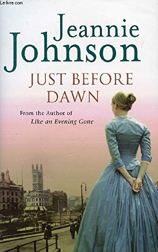 Just Before Dawn By Jeannie Johnson