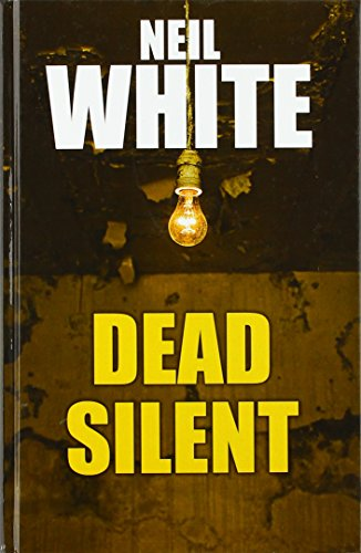 Dead Silent By Neil White
