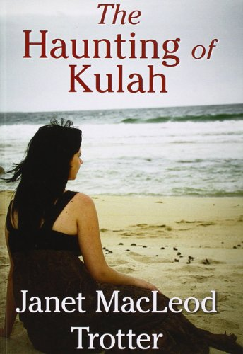 The Haunting Of Kulah By Janet MacLeod Trotter