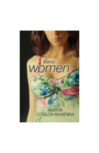Three Women By Marita Conlon-McKenna
