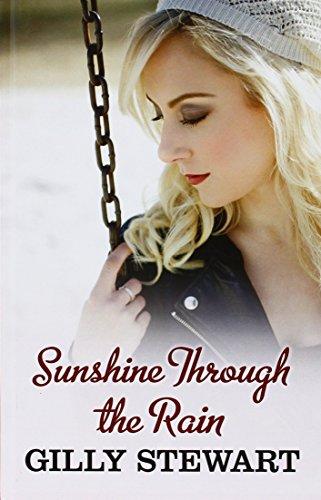 Sunshine Through The Rain By Gilly Stewart