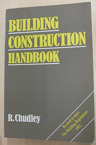 Building Construction Handbook by R. Chudley