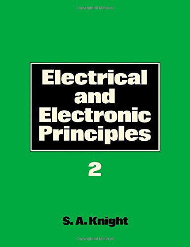 Electrical and Electronic Principles: Level 2 by S.A. Knight