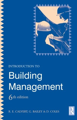 Introduction to Building Management, 6th Edition By D. Coles