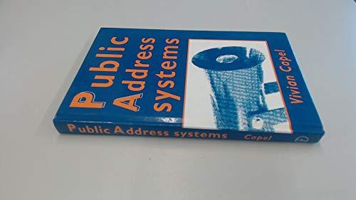 Public Address Systems By Vivian Capel