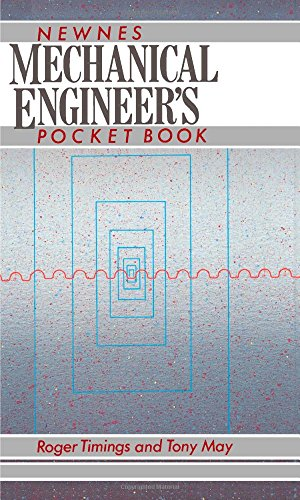 Newnes Mechanical Engineer's Pocket Book by Roger L. Timings