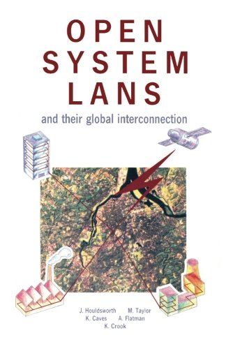 Open System LANs and Their Global Interconection By Jack Houldsworth