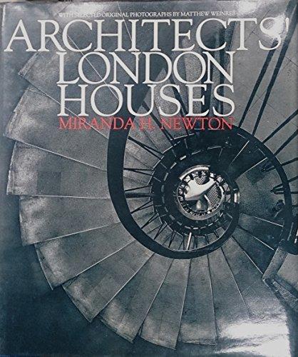 Architects' London Houses By Miranda H. Newton