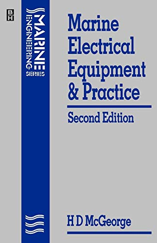 Marine Electrical Equipment and Practice (Marine Engineering) By H. D. McGeorge