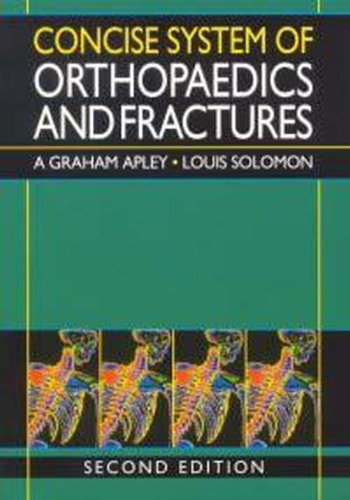 Concise System of Orthopaedics and Fractures, 2Ed By A. G. Apley