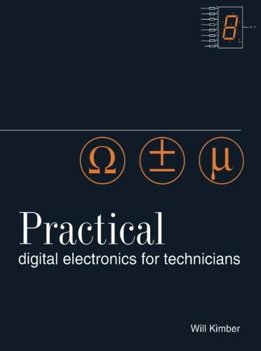 Practical Digital Electronics for Technicians by Will Kimber