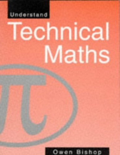 Understand Technical Maths By O.N. Bishop