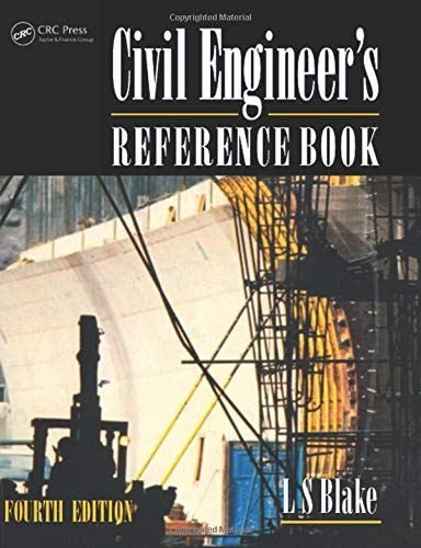 Civil Engineer's Reference Book By Edited by L. S. Blake