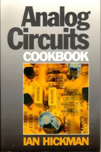 Analog Circuits Cookbook By Ian Hickman