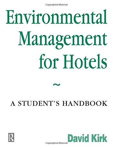 Environmental Management for Hotels By David Kirk