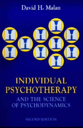 Individual Psychotherapy and the Science of Psychodynamics, 2Ed By David Malan (Tavistock Clinic, London, UK)