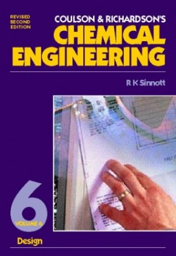 Coulson and Richardson's Chemical Engineering: v. 6: Chemical Engineering Design by J. M. Coulson