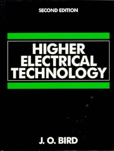 Higher Electrical Technology By John O. Bird
