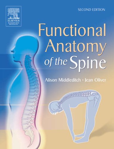 Functional Anatomy of the Spine By Alison Middleditch