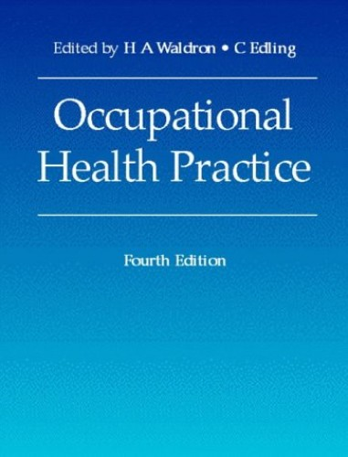 Occupational Health Practice, 4Ed By C. Edling