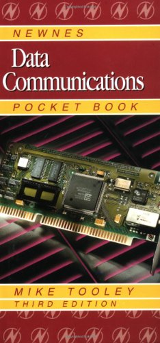 Newnes Data Communications Pocket Book By Michael H. Tooley