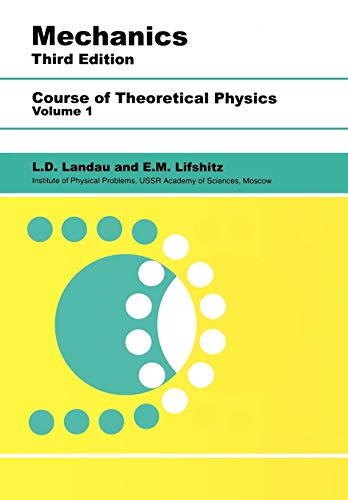 Mechanics: Volume 1 (Course of Theoretical Physics) By L. D. Landau