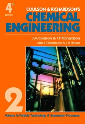 Chemical Engineering: v. 2: Particle Technology and Separation Processes by J. M. Coulson