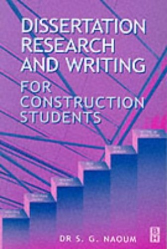 Dissertation research and writing for construction