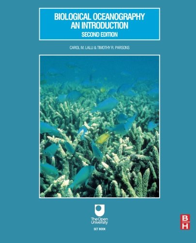 Biological Oceanography: An Introduction By Carol Lalli (University of British Columbia)