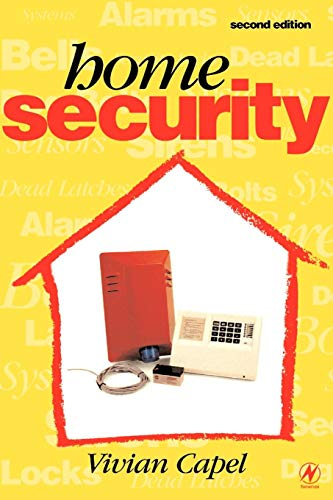 Home Security By Vivian Capel (Technical , audio consultant)